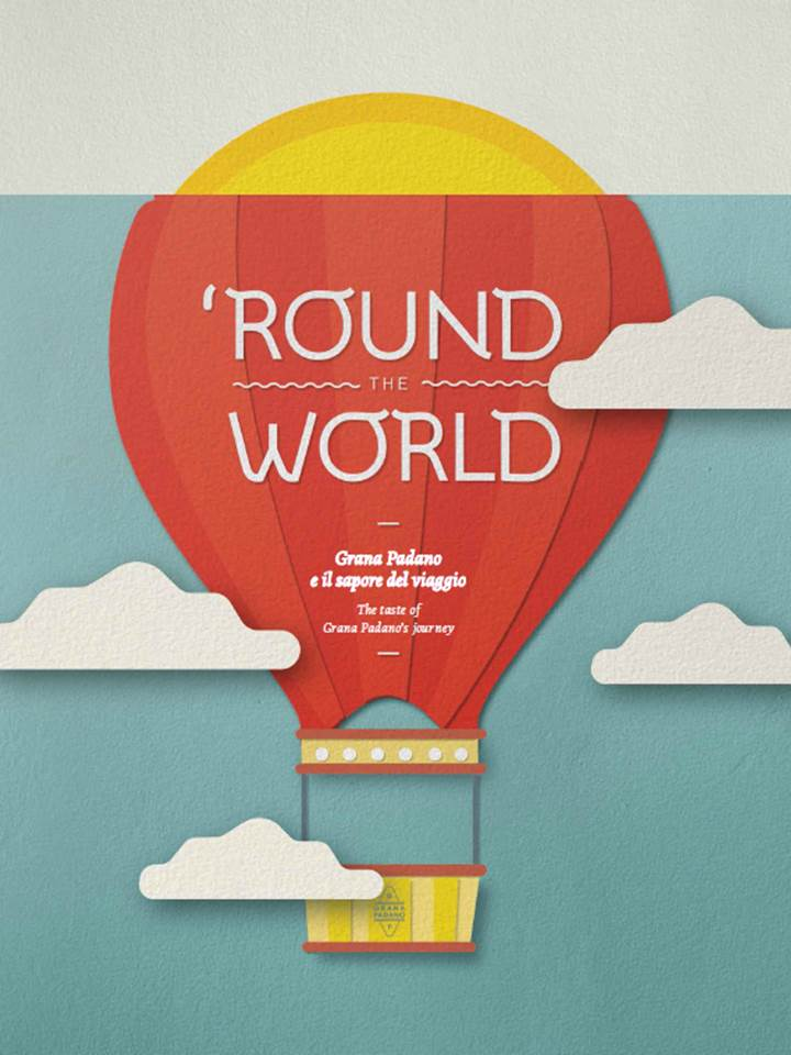 Round the world - Il libro di Grana Padano